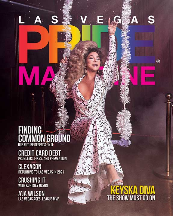 Las Vegas PRIDE Magazine - Issue 32