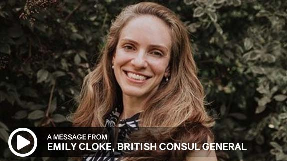 Click to watch a message from British Consul General, Emily Cloke